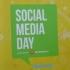 Social Media Day: nossas impressões